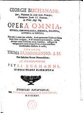 Rerum Scoticarum historia ; De jure regni apud Scotus