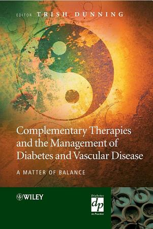 Complementary Therapies and the Management of Diabetes and Vascular Disease PDF