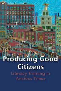 Producing Good Citizens PDF