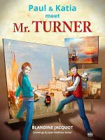 Paul and Katia meet Mr  Turner PDF