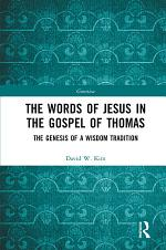 The Words of Jesus in the Gospel of Thomas
