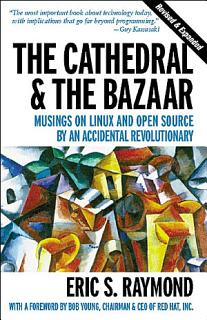 The Cathedral   the Bazaar Book