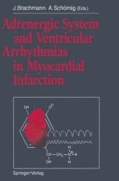 Adrenergic System and Ventricular Arrhythmias in Myocardial Infarction