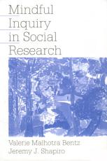 Mindful Inquiry in Social Research PDF