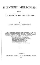 Scientific Meliorism and the Evolution of Happiness