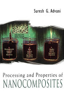 Processing and Properties of Nanocomposites PDF