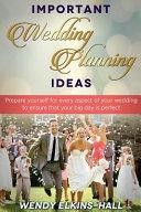 Important Wedding Planning Ideas