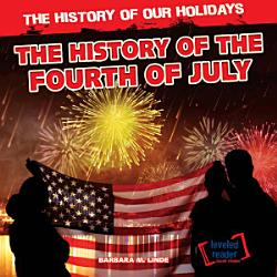 The History Of The Fourth Of July Book PDF