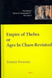 Empire of Thebes, Or, Ages in Chaos Revisited
