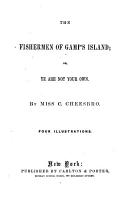 The Fishermen of Gamp s Island  Or  Ye are Not Your Own PDF