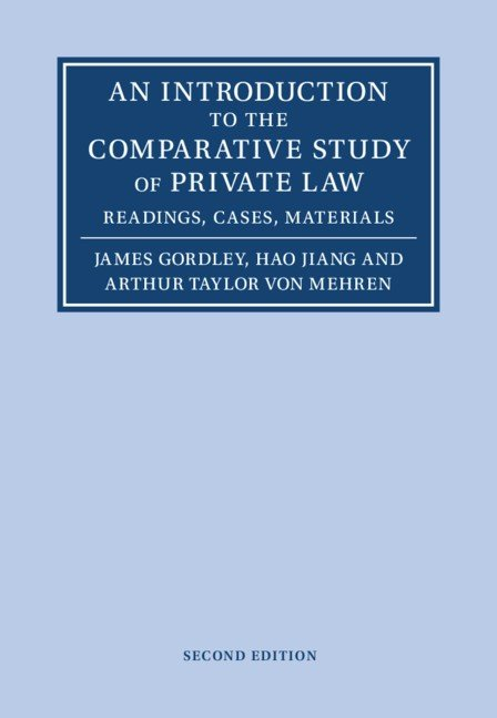 An Introduction to the Comparative Study of Private Law