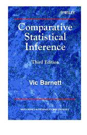 Comparative Statistical Inference: Edition 3