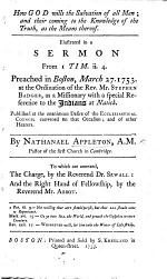 How God wills the Salvation of all Men ... illustrated in a sermon ... preached ... at the ordination of ... Stephen Badger, as a missionary ... to which are annexed, the Charge, by ... Dr. Sewell: and the Right Hand of Fellowship, by ... Mr. Abbot