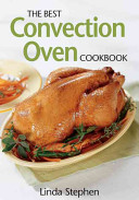 The Best Convection Oven Cookbook Book