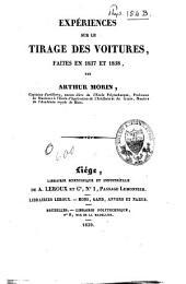 Expériences sur le tirage des voitures, faites en 1837 et 1838
