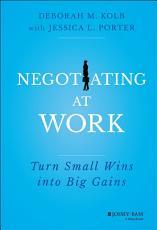 Negotiating at Work PDF