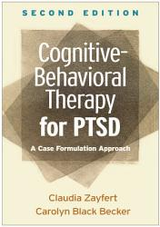 Cognitive Behavioral Therapy for PTSD  Second Edition PDF