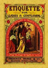 Etiquette for Ladies and Gentlemen PDF