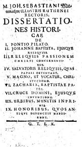 M. Joh. Sebastiani Mitternachts ... De variis argumentis dissertationes historicæ