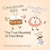 Cinnamon Roll and Doughnut Hole