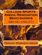 College Sports Arena Renovation Benchmarks