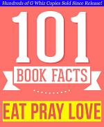 Eat, Pray, Love - 101 Amazingly True Facts You Didn't Know