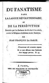 Du fanatisme dans la langue révolutionnaire