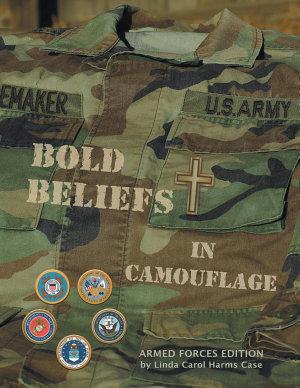 Bold Beliefs in Camouflage PDF