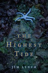 The Highest Tide: A Novel