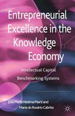 Entrepreneurial Excellence in the Knowledge Economy PDF