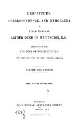 Despatches Correspondence And Memoranda Of Field Marshal Arthur Duke Of Wellington Book PDF