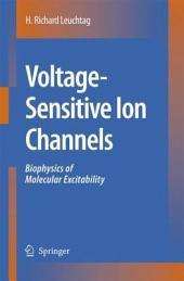 Voltage-Sensitive Ion Channels: Biophysics of Molecular Excitability