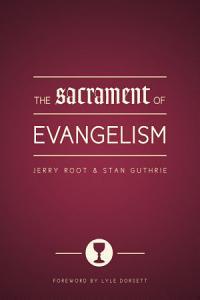 The Sacrament of Evangelism PDF