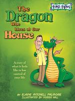 The Dragon Who Lives at Our House PDF