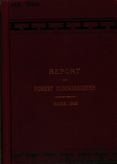 Report of the Forest Commissioner of the State of Maine: Volume 4, Part 1902