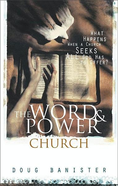 The Word and Power Church PDF