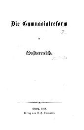 Die Gymnasialreform in Oesterreich. [By Jacob Beer.]