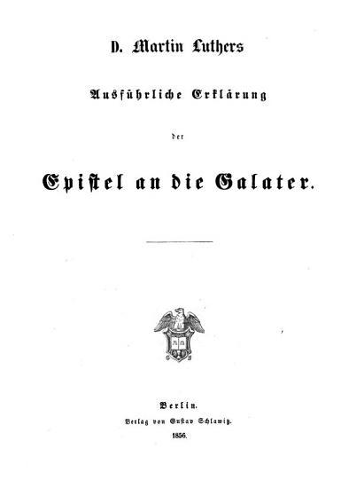 Ausf  hrliche Erkl  rung der Epistel an die Galater PDF