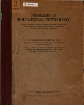 Problems in Educational Psychology: Eighty Exercises Designed to Supply Students of Education and Teachers in Training with Material for Written Reports and Classsroom Discussion