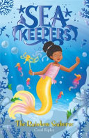 Sea Keepers The Rainbow Seahorse Book PDF