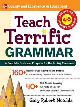 Teach Terrific Grammar  Grades 4 5 PDF