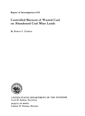 Controlled Burnout of Wasted Coal on Abandoned Coal Mine Lands