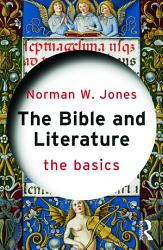 The Bible and Literature: The Basics