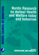 Nordic Research on Animal Health and Welfare Today and Tomorrow