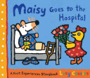 Maisy Goes to the Hospital Book
