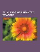 Falklands War Infantry Weapons