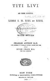 Titi Livi Ab urbe condita: libri I, II, XXI et XXII