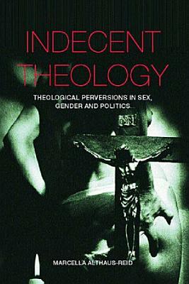Indecent Theology PDF