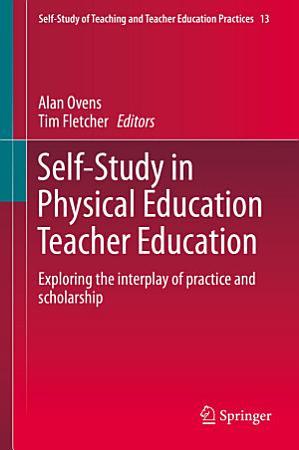 Self Study in Physical Education Teacher Education PDF