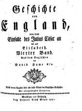Geschichte von England, von dem Einfalle des Julius Cäsar an bis auf Elisabeth: Vierter Band, Band 4